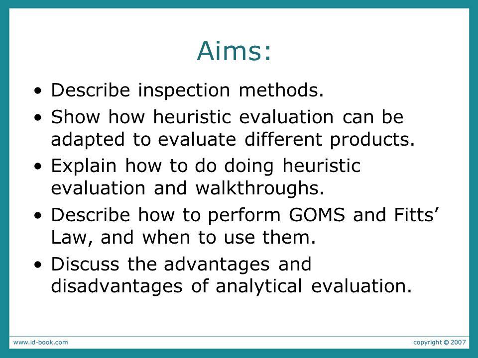 Aims: Describe inspection methods.