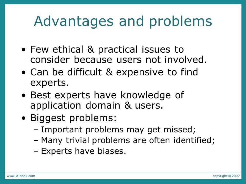 Advantages and problems