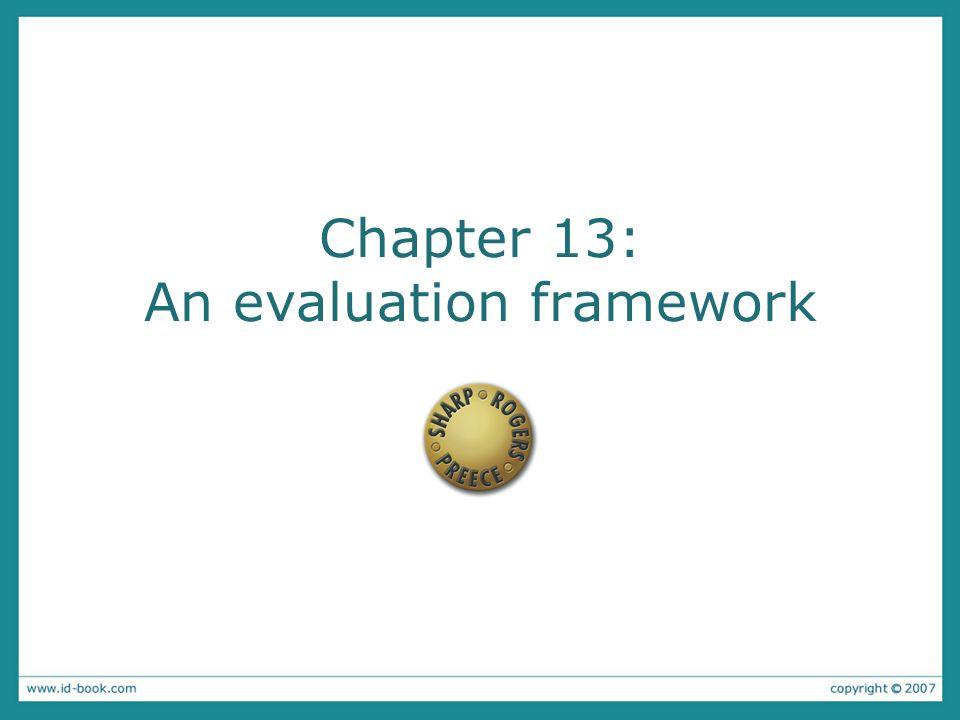 Chapter 13: An evaluation framework