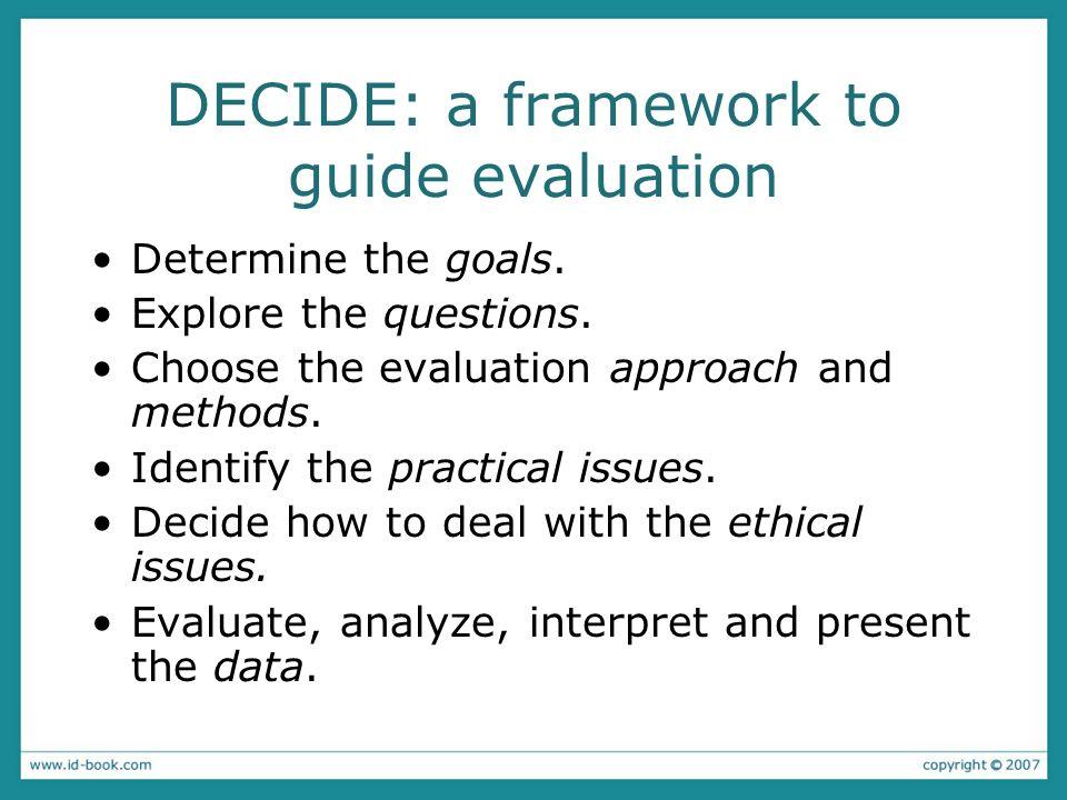 DECIDE: a framework to guide evaluation