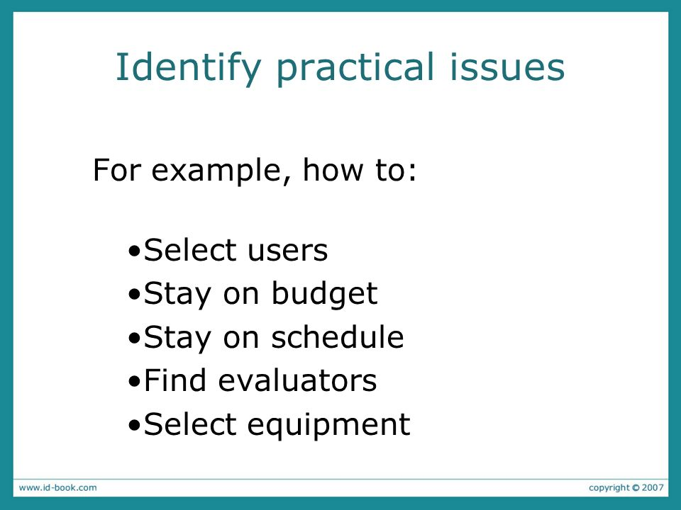 Identify practical issues