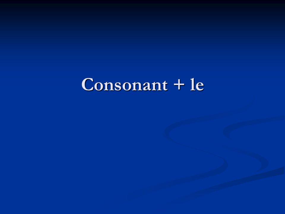 Consonant + le