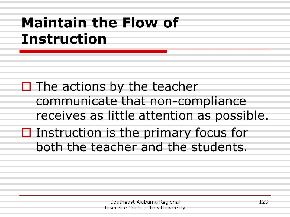 Maintain the Flow of Instruction