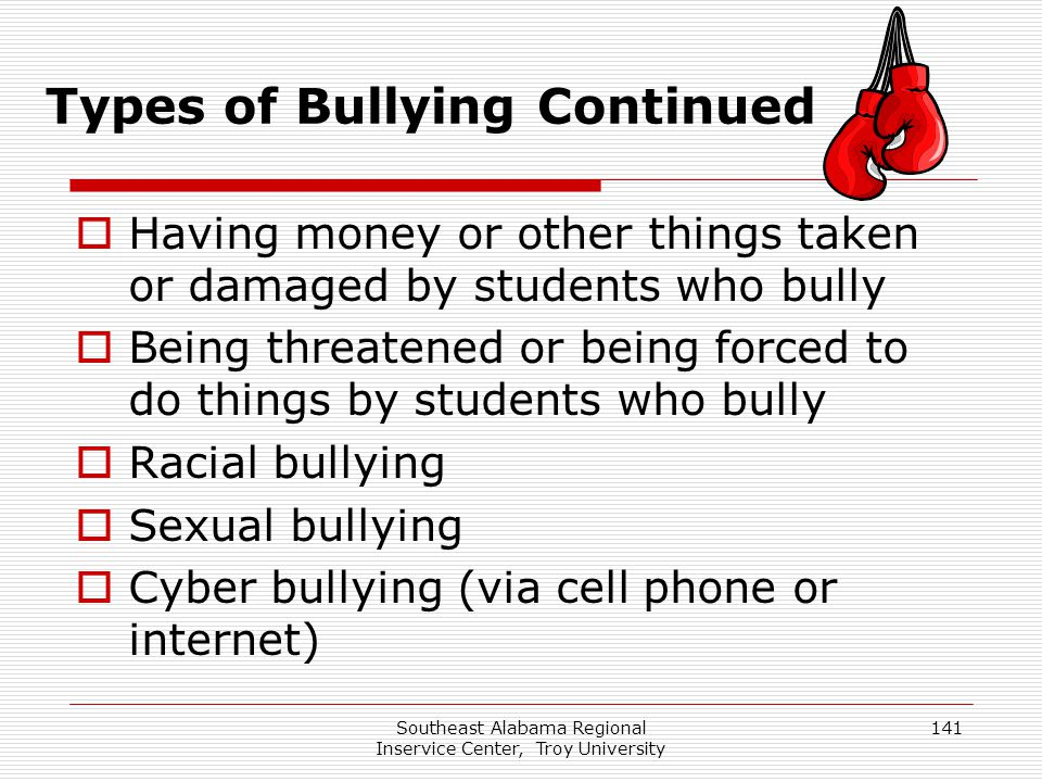 Types of Bullying Continued
