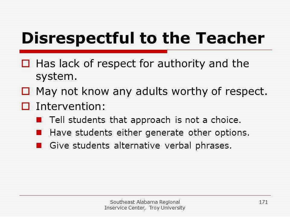 Disrespectful to the Teacher