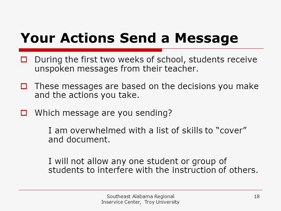 Your Actions Send a Message