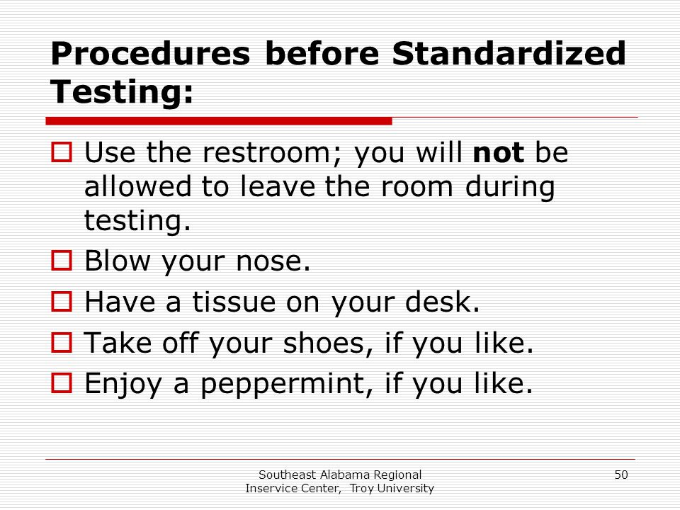Procedures before Standardized Testing: