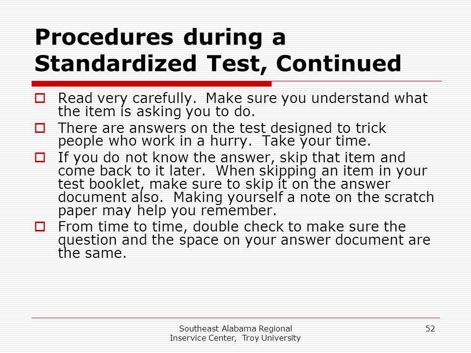 Procedures during a Standardized Test, Continued