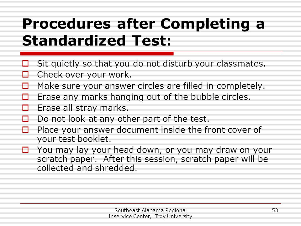 Procedures after Completing a Standardized Test: