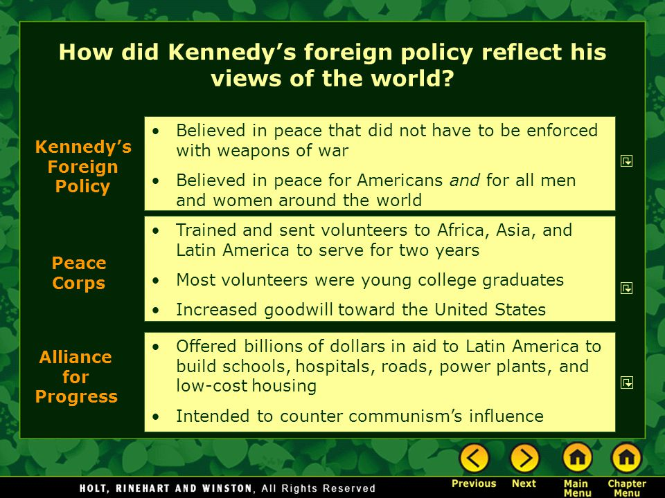 How did Kennedy's foreign policy reflect his views of the world