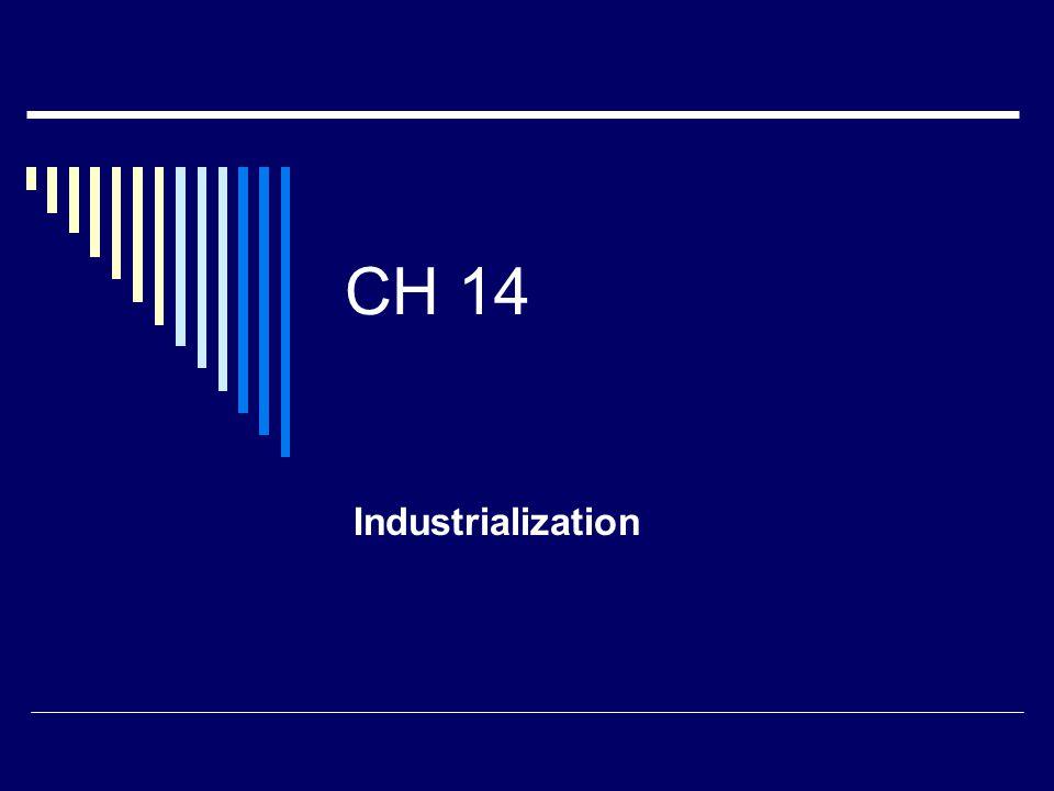 CH 14 Industrialization