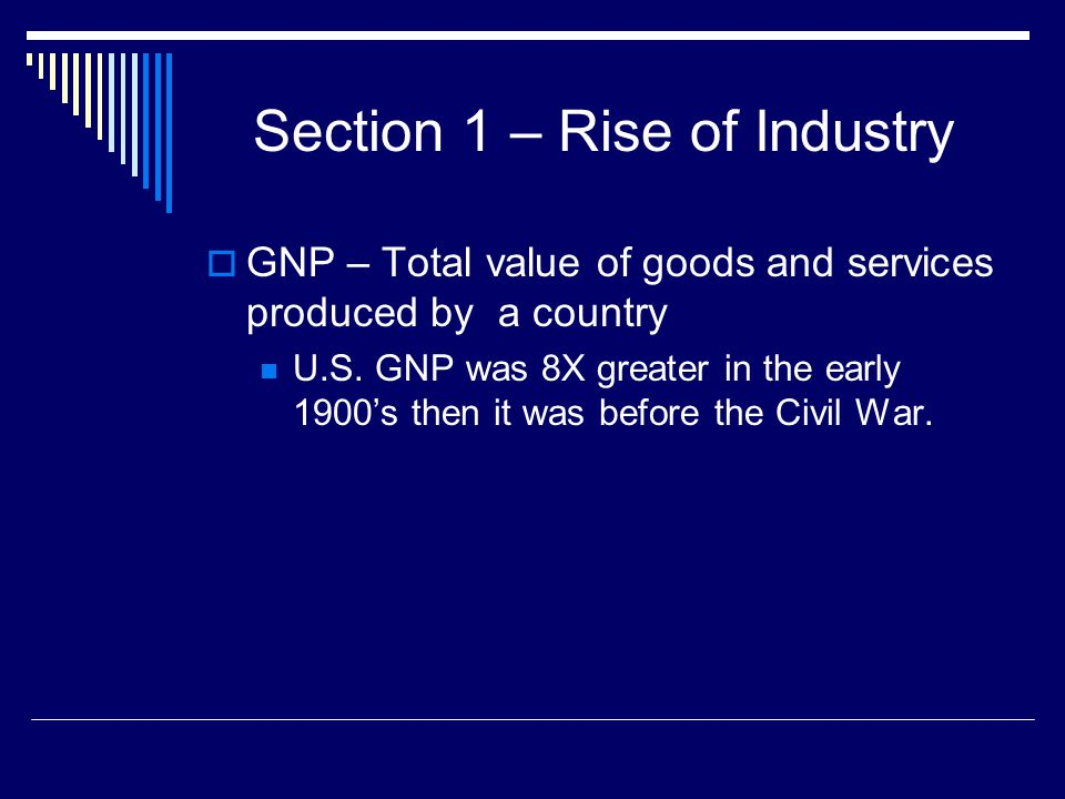 Section 1 – Rise of Industry