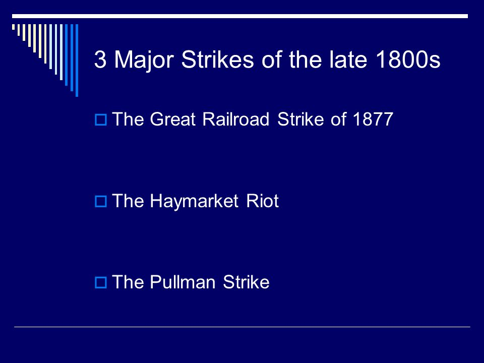 3 Major Strikes of the late 1800s