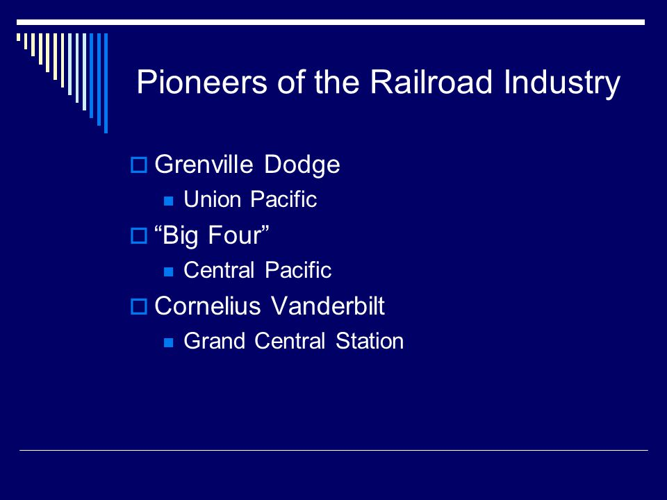 Pioneers of the Railroad Industry