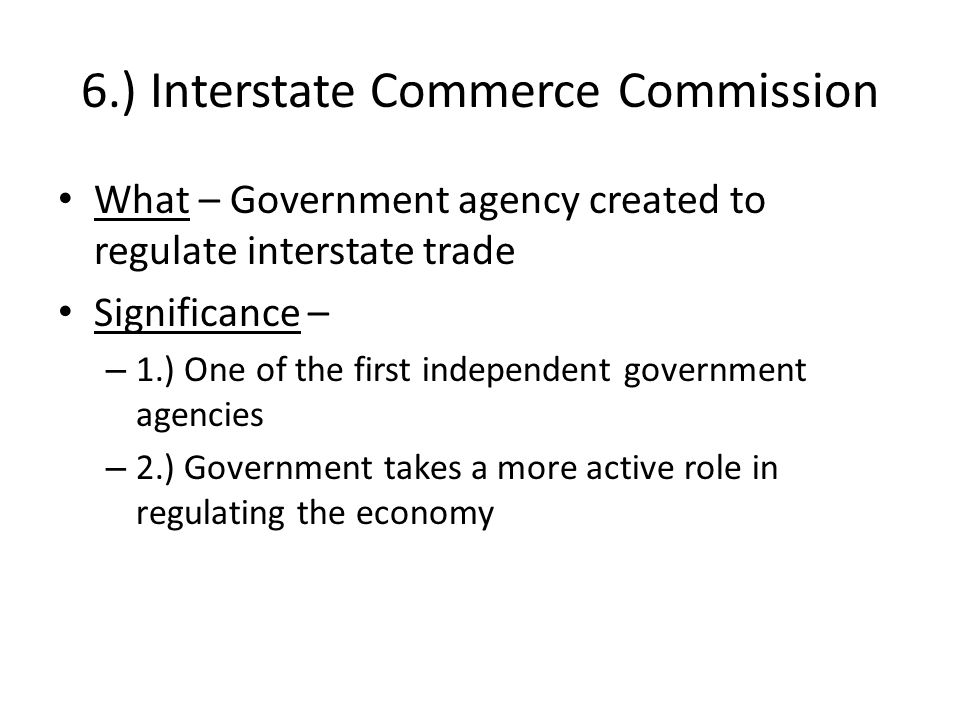 6.) Interstate Commerce Commission