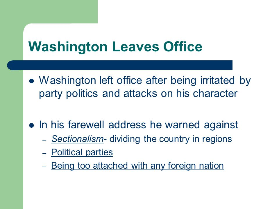 Washington Leaves Office