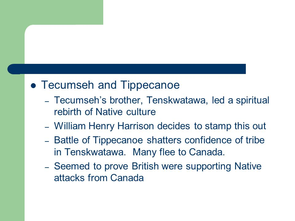 Tecumseh and Tippecanoe