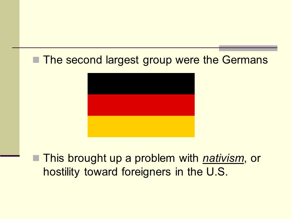 The second largest group were the Germans