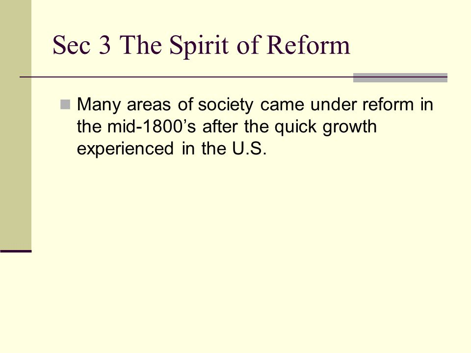 Sec 3 The Spirit of Reform