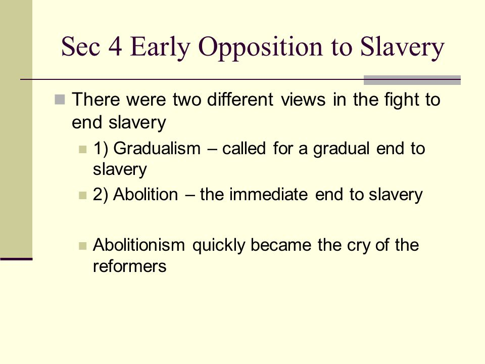 Sec 4 Early Opposition to Slavery
