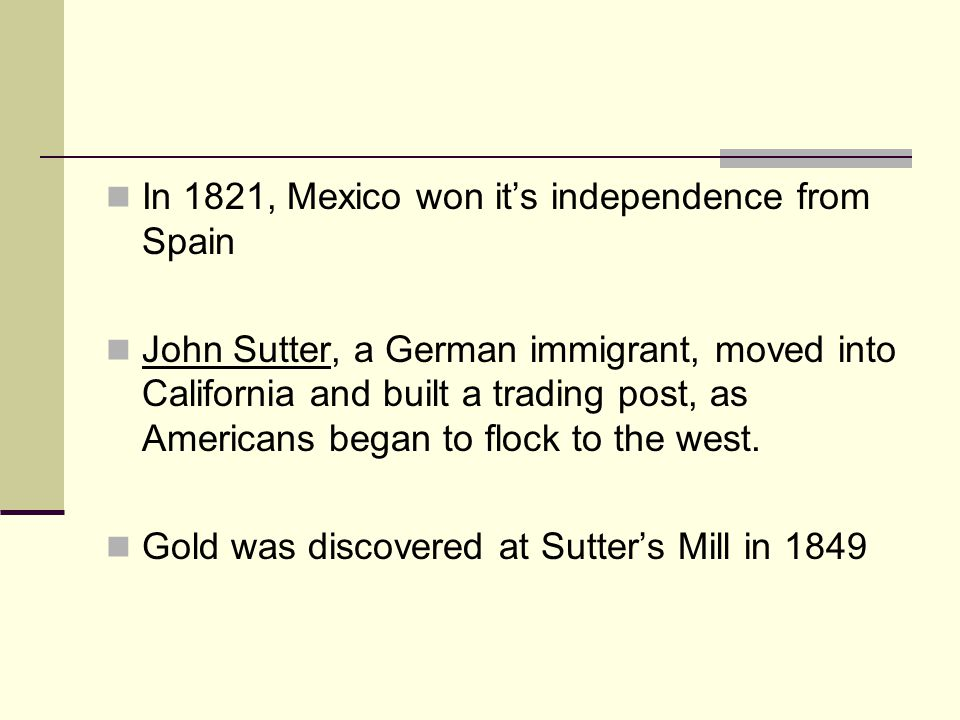 In 1821, Mexico won it's independence from Spain