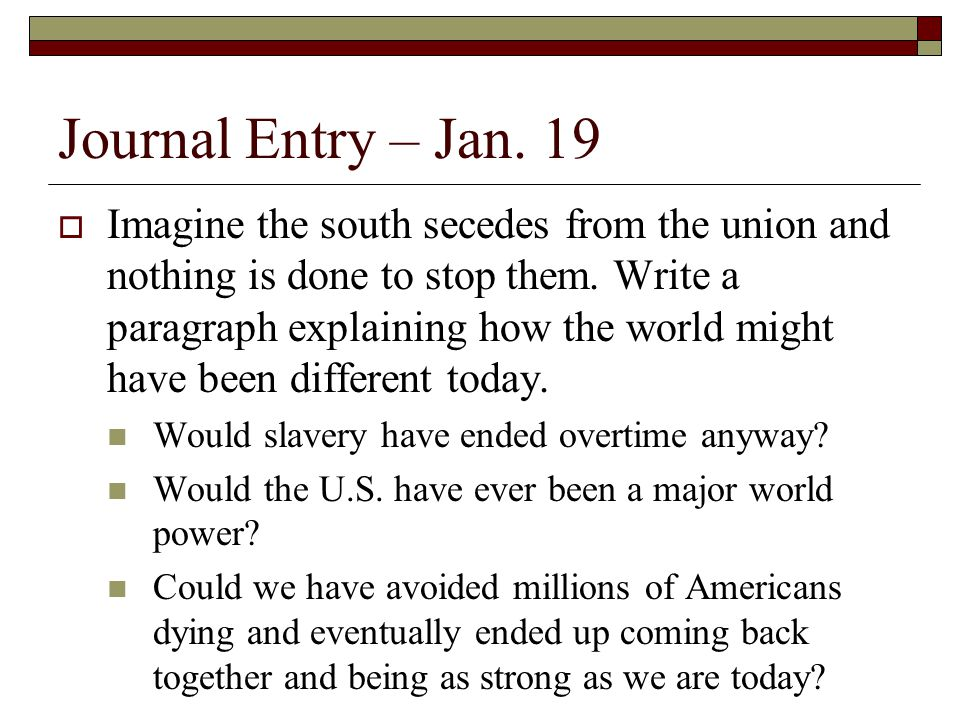 Journal Entry – Jan. 19