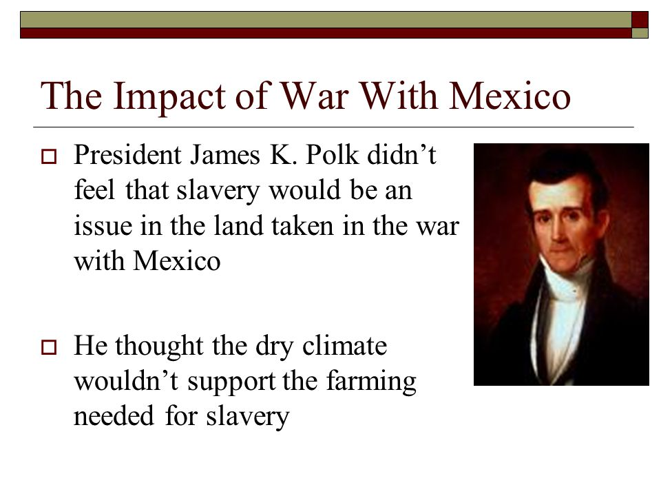 The Impact of War With Mexico