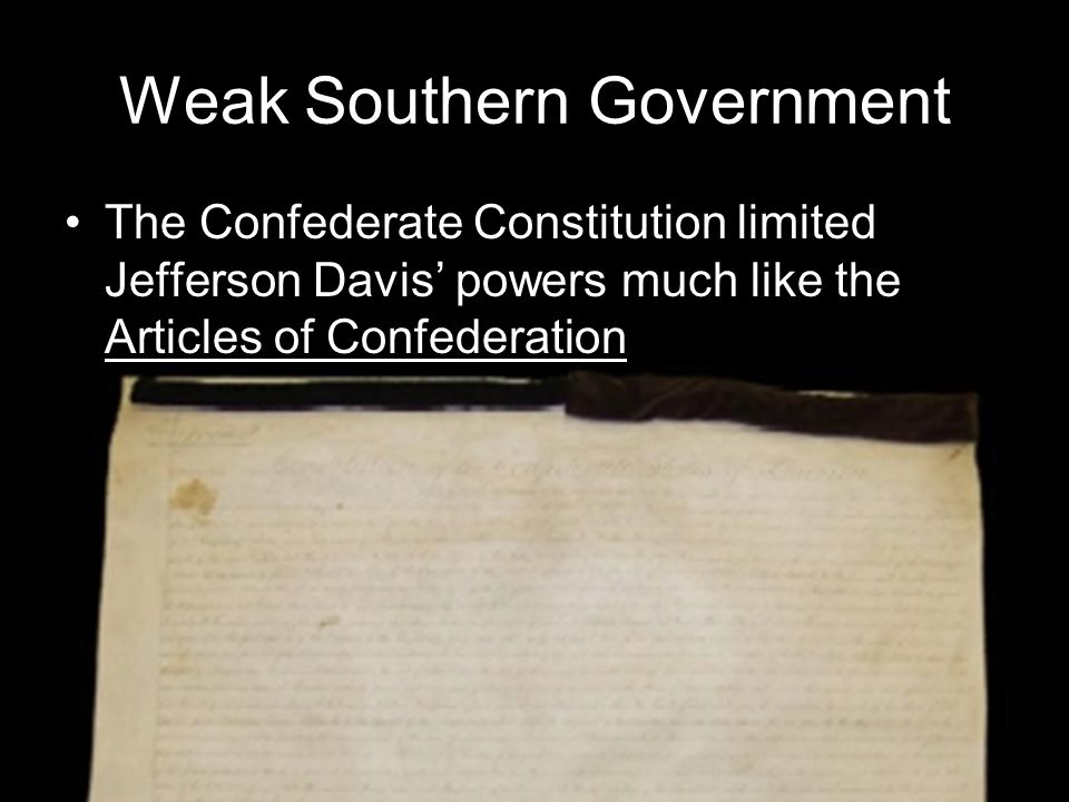 Weak Southern Government