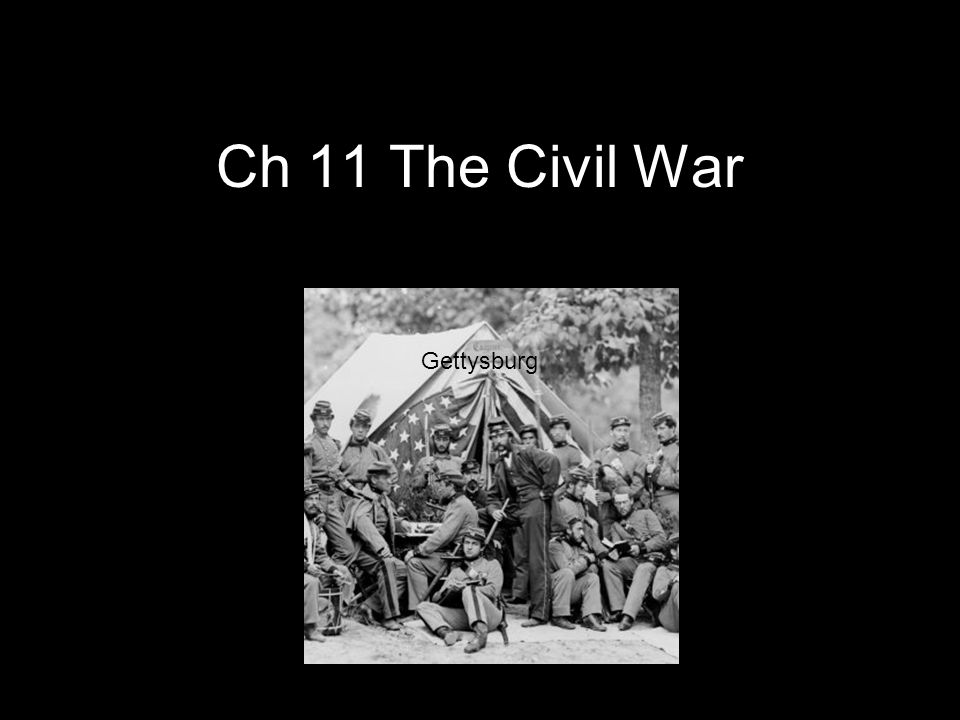 Ch 11 The Civil War Gettysburg