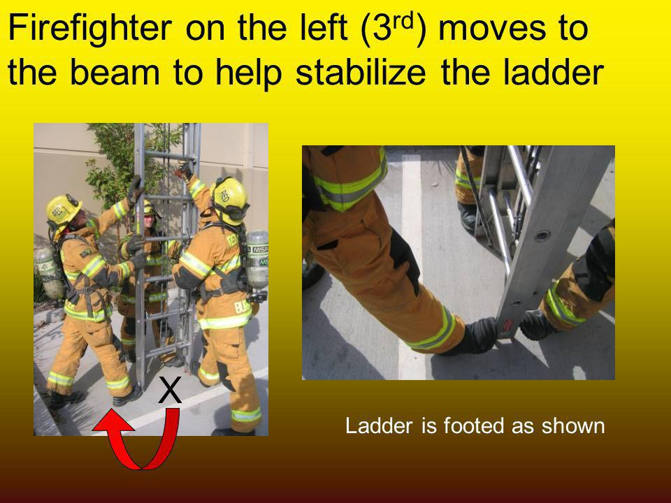 Firefighter on the left (3rd) moves to