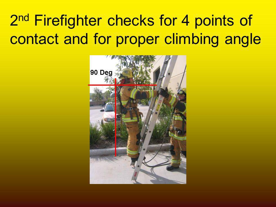 2nd Firefighter checks for 4 points of