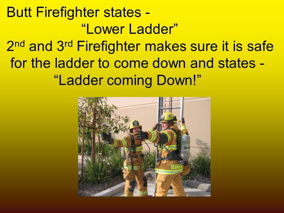 Butt Firefighter states -
