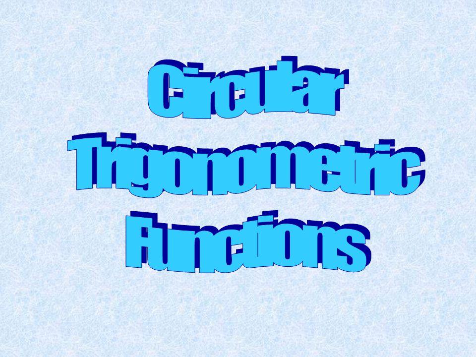 Circular Trigonometric Functions