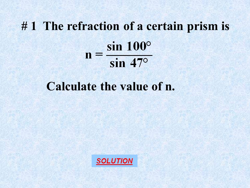 # 1 The refraction of a certain prism is