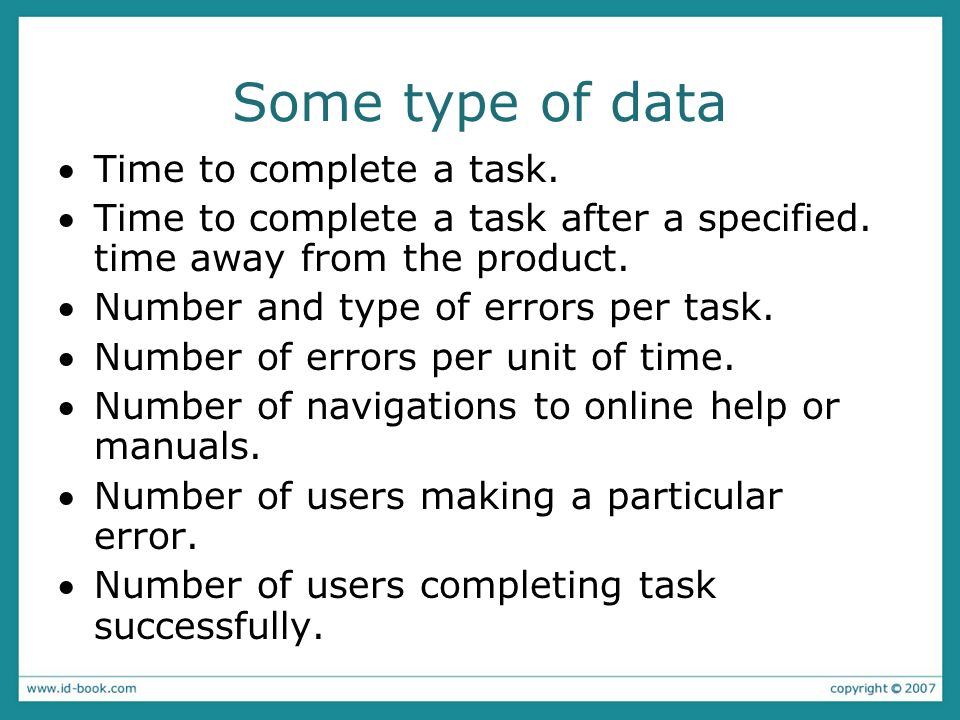 Some type of data Time to complete a task.