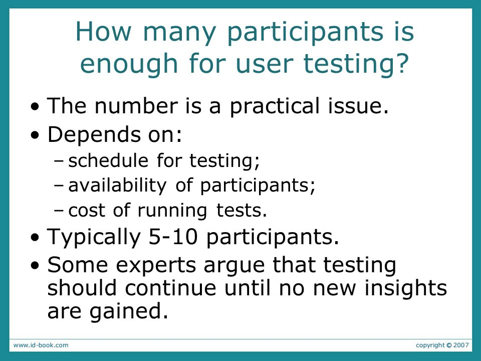 How many participants is enough for user testing