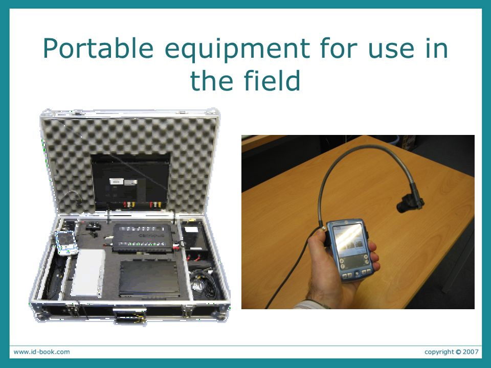 Portable equipment for use in the field