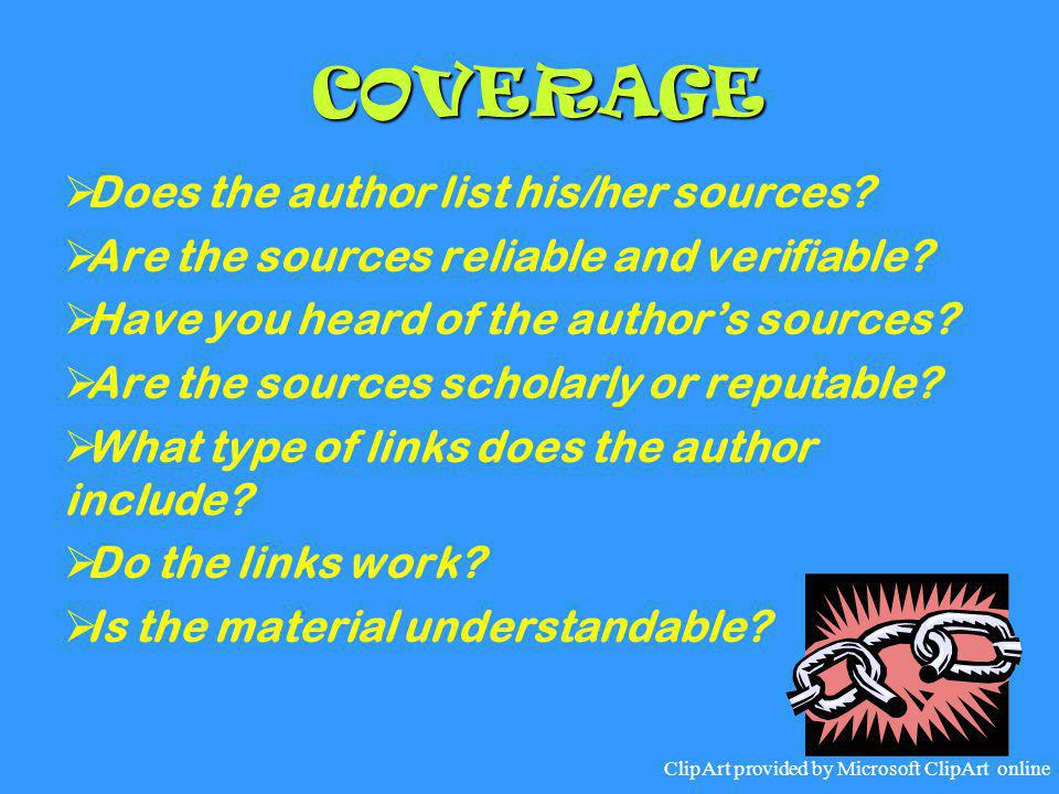 COVERAGE Does the author list his/her sources