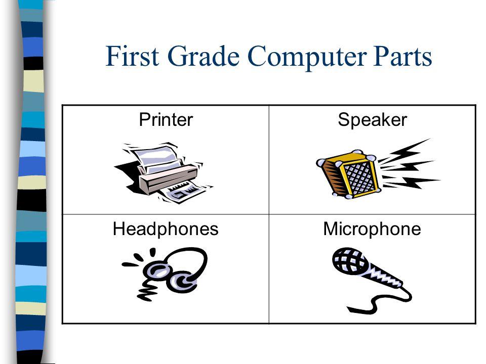 First Grade Computer Parts