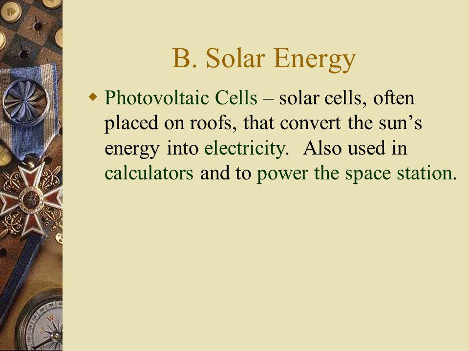 B. Solar Energy