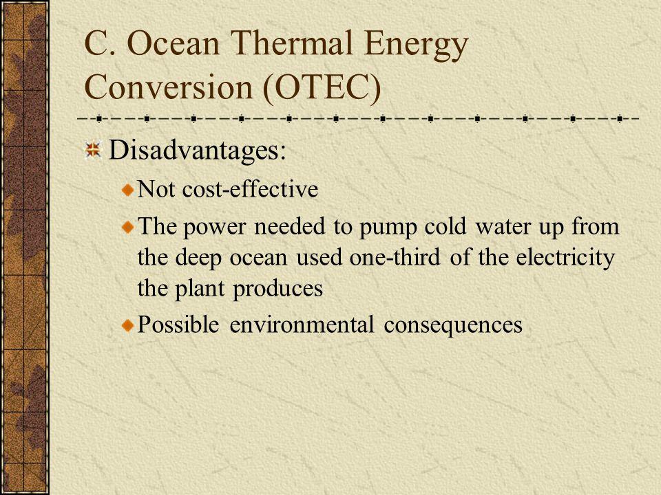 C. Ocean Thermal Energy Conversion (OTEC)