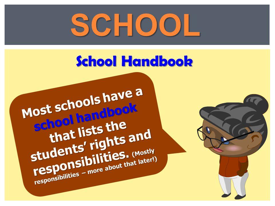 SCHOOL School Handbook