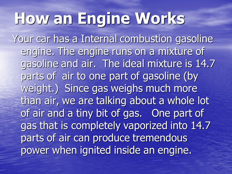 How an Engine Works