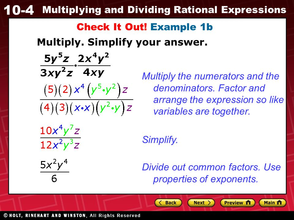 Check It Out! Example 1b Multiply. Simplify your answer.