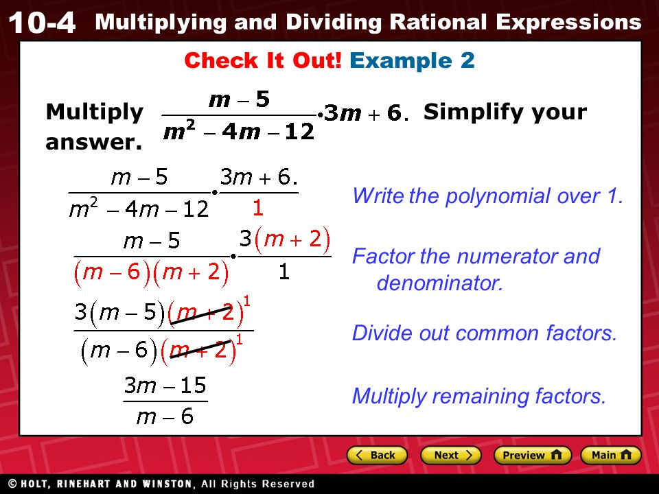 Check It Out! Example 2 Multiply Simplify your answer. Write the polynomial over 1.