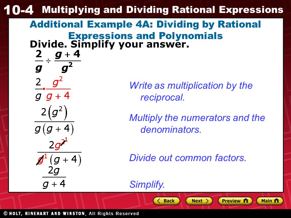 Additional Example 4A: Dividing by Rational Expressions and Polynomials
