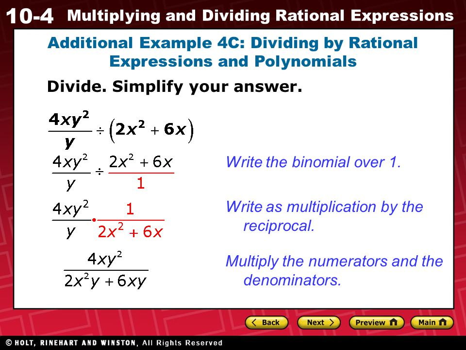 Additional Example 4C: Dividing by Rational Expressions and Polynomials