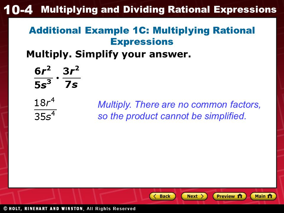 Additional Example 1C: Multiplying Rational Expressions