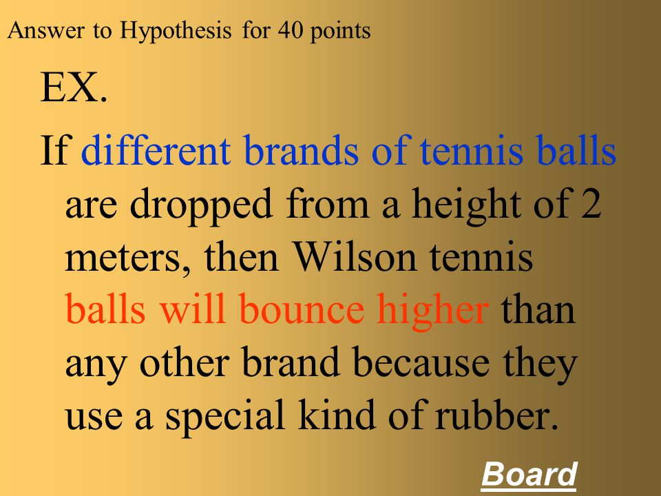 Answer to Hypothesis for 40 points
