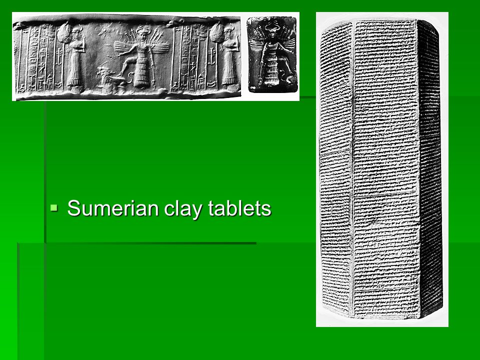 The Sumerians 3500BC-2000BC. Invented Writing to keep records, Codify laws, transmit knowledge.
